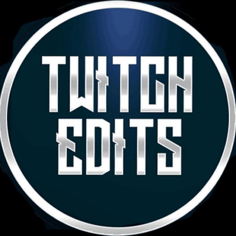 Twitch Edits
